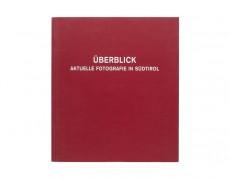 (de) Book: Überblick – Aktuelle Fotografie in Südtirol