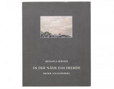 (de) Book: Michaela Dernier – In der Nähe das Fremde. Bilder aus Bannberg