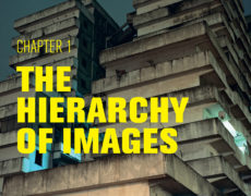 Exhibition: Chapter 1 – The Hierarchy of Images